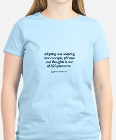 Cute Expressions and sayings T-Shirt