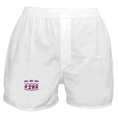 Real Boys Wear Pink Boxer Shorts