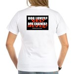Dog Lover? Yes. Dog Chainer? Women's V-Neck T-Shir