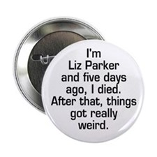 """Liz Roswell Quotes 2.25"""" Button"""