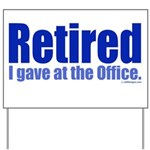 Retirement Yard Sign