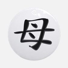 Mother - Kanji Symbol Ornament (Round)