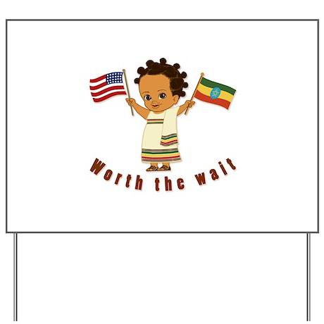 Worth the Wait! Ethiopia Adoption Yard Sign