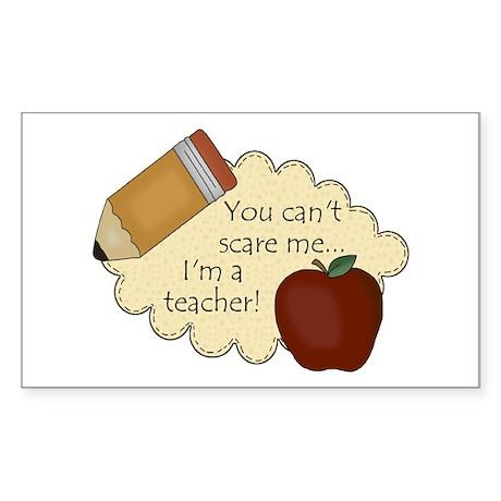 Can't Scare Teacher 2 Rectangle Sticker