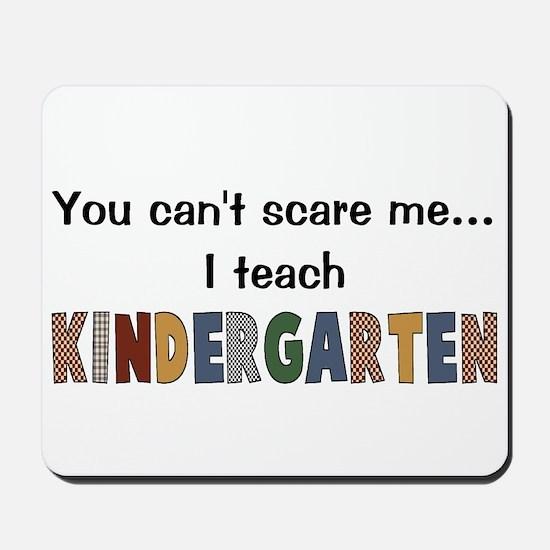 Teach Kindergarten Mousepad