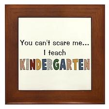 Teach Kindergarten Framed Tile