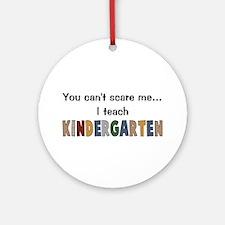Teach Kindergarten Ornament (Round)