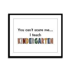 Teach Kindergarten Framed Panel Print