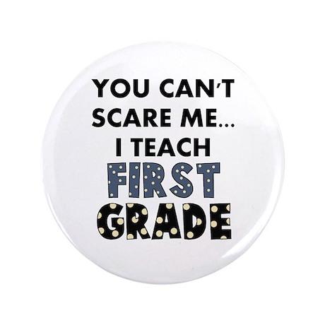 """1st Grade Teacher 3.5"""" Button (100 pack)"""