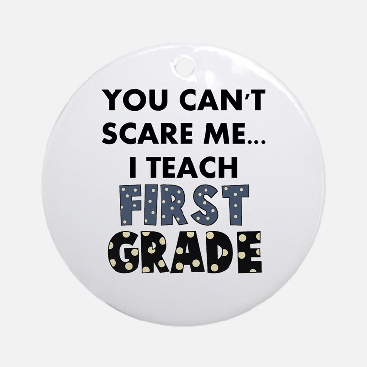 1st Grade Teacher Ornament (Round)