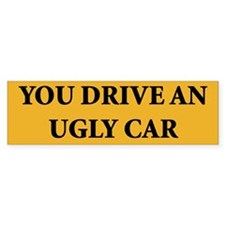 Ugly Car Bumper Bumper Sticker
