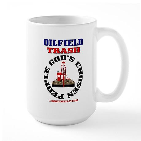 Oil field Trash God's Chosen Large Mug,Oil,