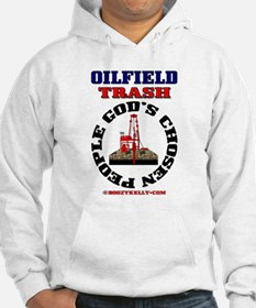 Oil field Trash God's Chosen Jumper Hoody
