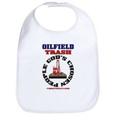 Oil field Trash God's Chosen Bib