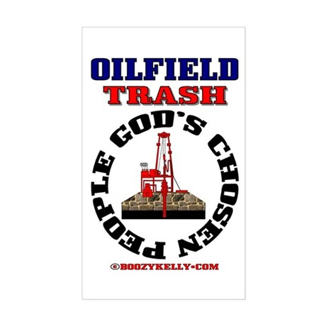 Oil field Trash God's Chosen Rectangle Sticker