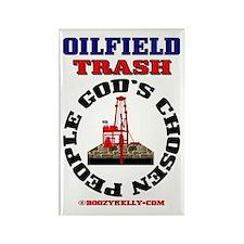 Oil field Trash God's Chosen Rectangle Magnet