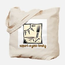 Support Organic Farming Tote Bag