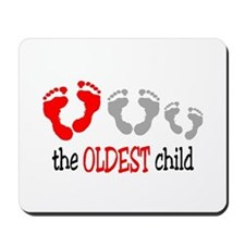 THE OLDEST CHILD Mousepad