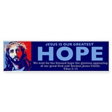 Jesus Our greatest Hope Bumper Sticker (10 pk)