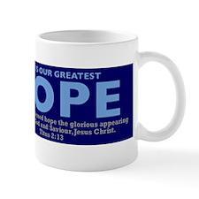 Jesus Our greatest Hope Small Mug