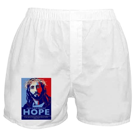 Jesus Our greatest Hope Boxer Shorts