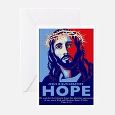 Jesus Our greatest Hope Greeting Card