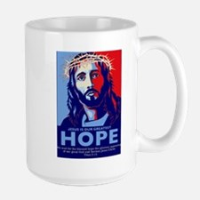 Jesus Our greatest Hope Mug