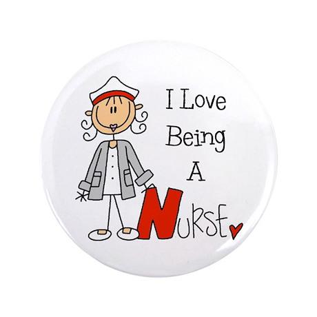 """I Love Being A Nurse 3.5"""" Button"""