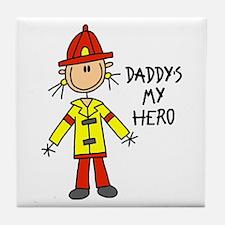 Daddy's My Hero Fireman Tile Coaster