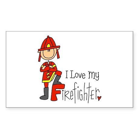 I Love My Firefighter Rectangle Sticker