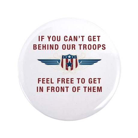 """Get Behind Our Troops 3.5"""" Button (100 pack)"""