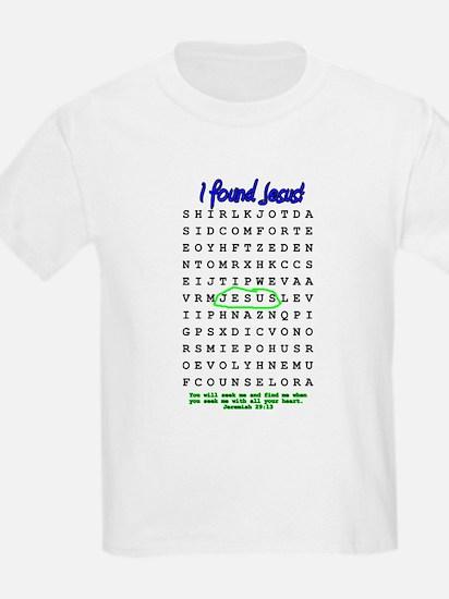 Jesus Word Search! I Found Je T-Shirt