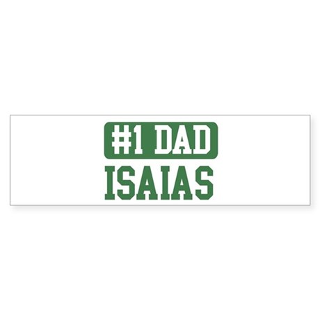 Number 1 Dad - Isaias Bumper Sticker