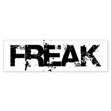 FREAK Bumper Bumper Bumper Sticker