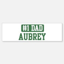 Number 1 Dad - Aubrey Bumper Bumper Bumper Sticker