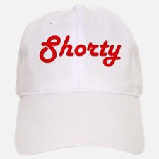 Shorty (Red Lettering) Baseball Baseball Cap