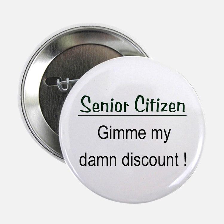 """Senior Citizen Discount 2.25"""" Button"""