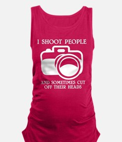 I Shoot People And Sometimes Cut Off Thei Tank Top