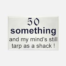50 Something...tarp Rectangle Magnet