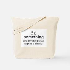 50 Something...tarp Tote Bag
