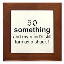 50 Something...tarp Framed Tile