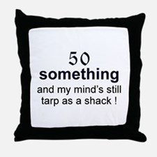 50 Something...tarp Throw Pillow