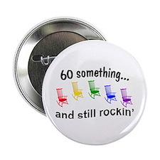 """Rockin 60 Something 2.25"""" Button"""