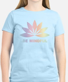 Be Mindful T-Shirt