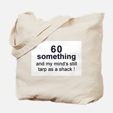 60 Something Tote Bag