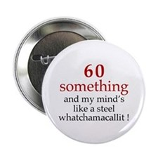 """60...Whatchamacallit 2.25"""" Button (10 pack)"""