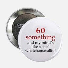 "60...Whatchamacallit 2.25"" Button (10 pack)"