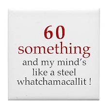 60...Whatchamacallit Tile Coaster