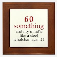 60...Whatchamacallit Framed Tile