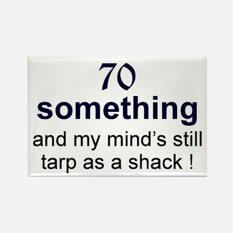70 Something Rectangle Magnet